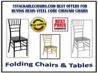 1stackablechairs.com Best Offers for Buying Resin Steel Core Chiavari Chairs