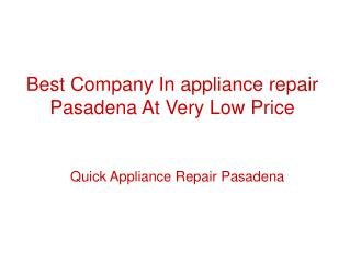 Reasonable Price Appliance Repair Pasadena
