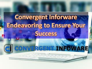 Convergent Infoware- Excels in Responsive Website Desiginng