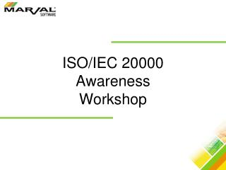 ISO/IEC 20000 AwarenessWorkshop
