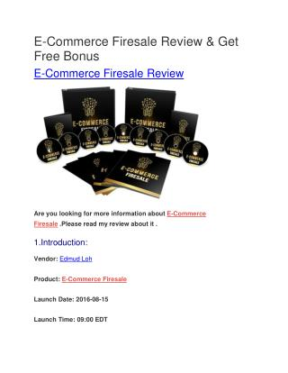 E-Commerce Firesale Review