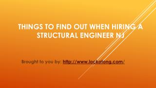 Things To Find Out When Hiring A Structural Engineer NJ
