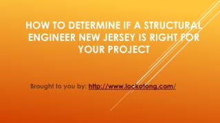 How To Determine If A Structural Engineer New Jersey Is Right For Your Project