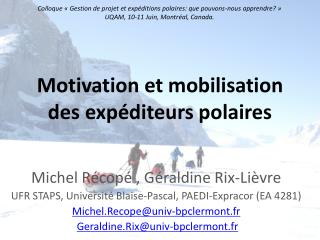 Motivation et mobilisation des exp diteurs polaires