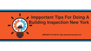 Impportant Tips For Doing A Building Inspection New York