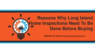 Reasons Why Long Island Home Inspections Need To Be Done Before Buying