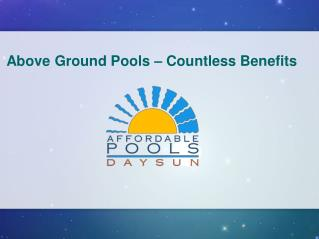 Above Ground Pools � Countless Benefits