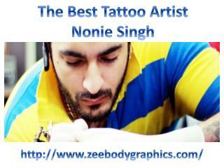 The Best Tattoo Artist – Nonie Singh