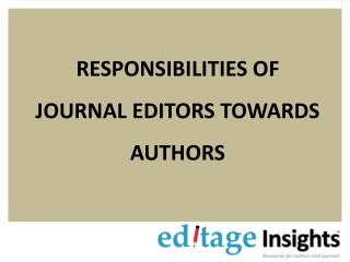 Responsibilities of journal editors towards authors