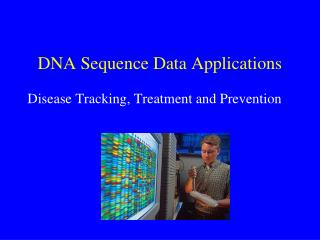 DNA Sequence Data Applications