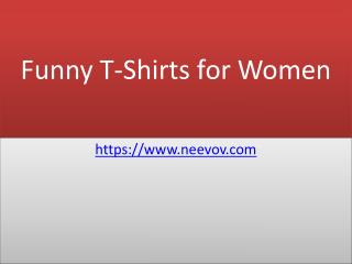 Funny T Shirts for Women Turquoise Colour