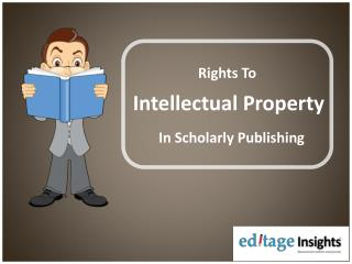 Rights to intellectual property in scholarly publishing