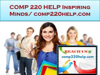 COMP 220 HELP Real Success / comp220help.com