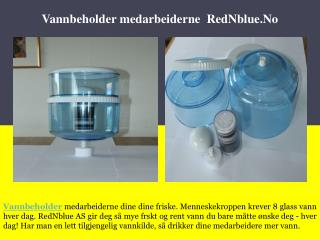 Vannbeholder medarbeiderne - RedNblue.No