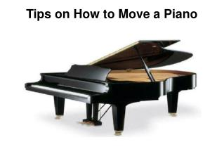 Tips on How to Move a Piano