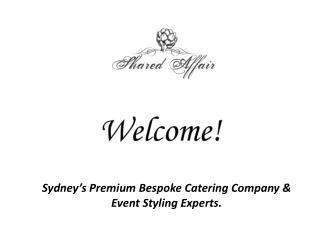 Wedding Catering Sydney Bringing Smiles on Many Faces