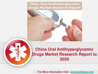 Aarkstore: Oral Antihyperglycemic Drugs Market Research Report China