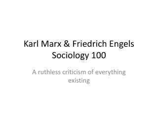Karl Marx  Friedrich Engels Sociology 100