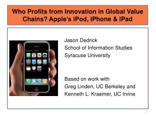 Who Profits from Innovation in Global Value Chains Apple s iPod, iPhone  iPad