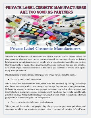 Private Label Cosmetic Manufacturers are too Good as Partners