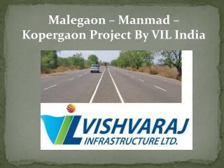 Malegaon – Manmad – Kopergaon Project By VIL India