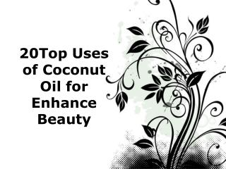 top 20 list of coconut uses in beauty industry