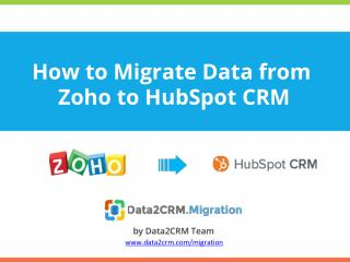Zoho to HubSpot CRM Migration Guide