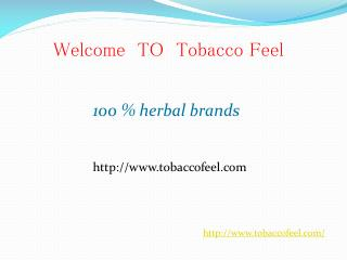 100% Herbal Brand and environmentally friendly cigarettes  -Tobaccofeel
