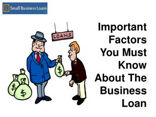 Important Factors You Must Know About The Business Loan