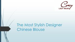 The Most Stylish Designer Chinese Blouse