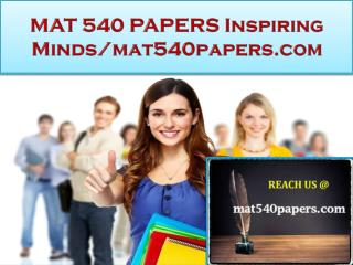 MAT 540 PAPERS Real Success / mat540papers.com