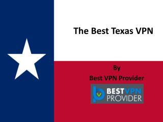 Best Texas VPN