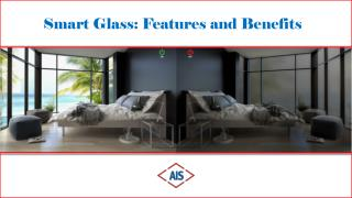 Smart Glass: Features and Benefits