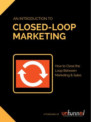 Intro To Closed Loop Marketing Analytics