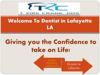 Family Dentistry Lafayette LA