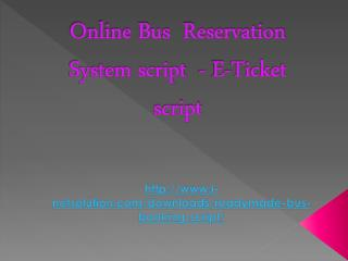 Online Bus  Reservation System script -E-Ticket  script