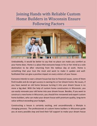 Joining Hands with Reliable Custom Home Builders in Wisconsin Ensure Following Factors