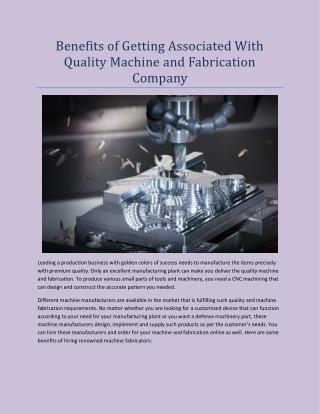 Benefits of Getting Associated With Quality Machine and Fabrication Company