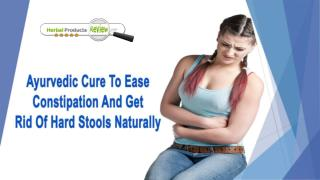 Ayurvedic Cure To Ease Constipation And Get Rid Of Hard Stools Naturally
