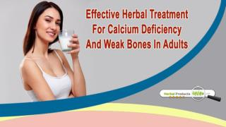 Effective Herbal Treatment For Calcium Deficiency And Weak Bones In Adults
