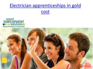 Electrician Apprenticeships in Gold Cost