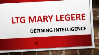Understand What Intelligence is with LTG Mary Legere