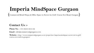 Retail Shops @ 21 Lacs - Imperia MindSpace Gurgaon | 9250404162