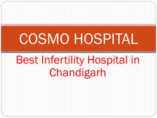 Infertility Treatments in Chandigarh - Cosmo Hospital