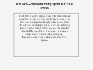 http://www.healthprograme.com/xtrcut-reviews/