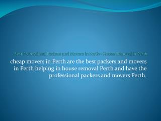 Best Professional Packers and Movers in Perth - House Removal in Perth