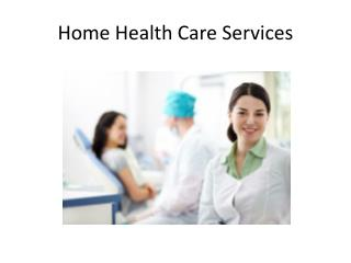 Home Health Care Services, Home Health Care Services in Philadelphia, Personal Care Services in Philadelphia, Home Care