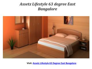 Assetz Lifestyle 63 Degree East Bangalore