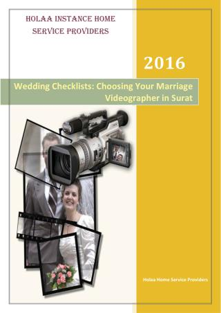 Wedding Checklists: Choosing Your Marriage Videographer in Surat