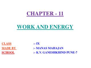 CHAPTER - 11  WORK AND ENERGY
